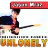 Jason Mraz Unlonely Instrumental Karaoke HD No vocal