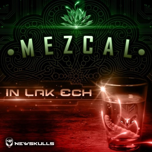 ▻ In Lak Ech ○ Sample Extract ○ Mezcal E P  ○ Coming