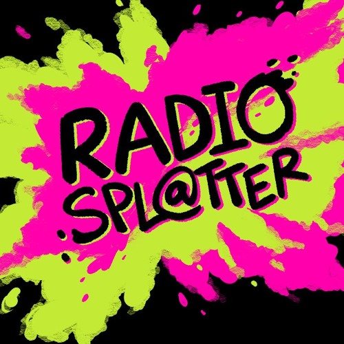 Radio Splatter Episode 1 - TooManyGames!!!