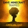 dave minecraft : trapped ost 86 never gonna give you up