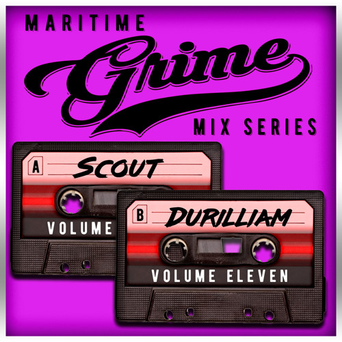 Maritime Grime Mix Series Volume 011 f/ SCOUT & Durilliam (MGMS011)