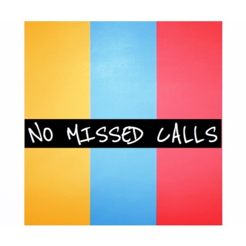 No Missed Calls (Prod. Chromonicci)