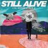 Liu, Kohen, Dan K - Still Alive (Club Mix)