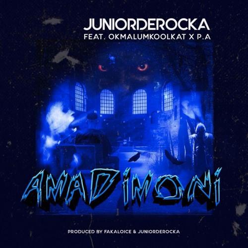 Junior De Rocka - AmaDimoni (feat. OkMalumKoolKat X PA)