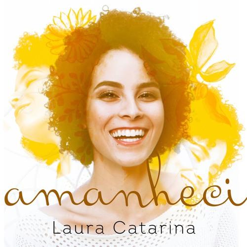 Amanheci (Laura Catarina)