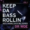 KEEP DA BASS ROLLIN´ vol 1 - Dr Woe