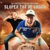 DJ Jantje Ft. Arjon Oostrom - Slopen Tot De Grond