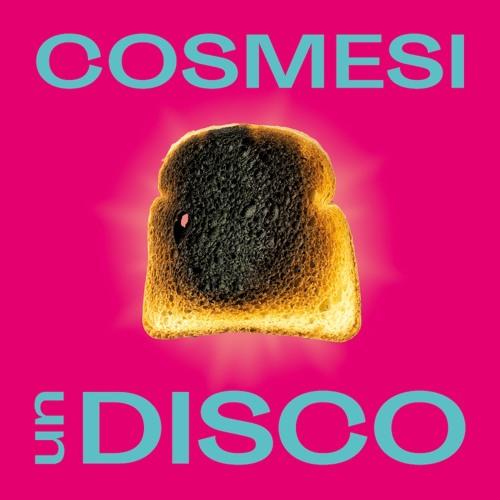 Cosmesi - Un Disco