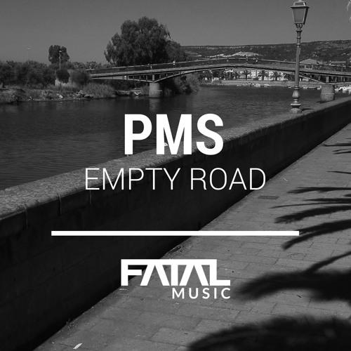 PMS - Empty Road - Original Mix Preview