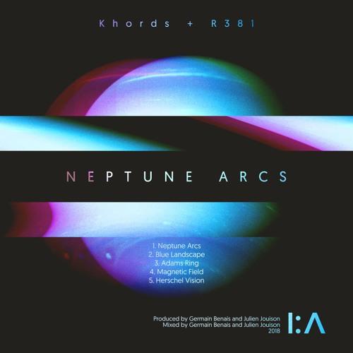 1 -  Khords + R381 - Neptune Arcs - I:Λ / Inception:Λudio