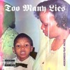 Too Many Lies (Ft Ricco)