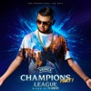 DJ VENICE - CHAMPIONS LEAGUE THE MIX(HOSTED BY MC VOCAB)