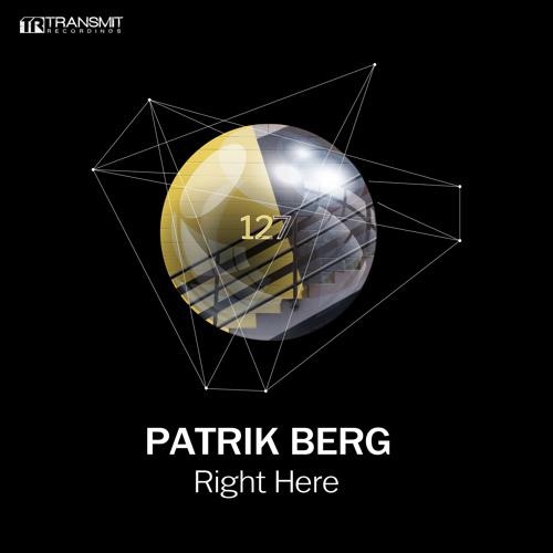 Patrik Berg - Right Here (Original Mix) [Transmit Recordings]