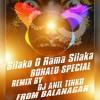SILAKO O RAMA SILAKA SONG REMIX BY DJ ANIL TINKU FROM BALANAGAR