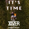 XIVER - It's Time (ft. Graham Bright)