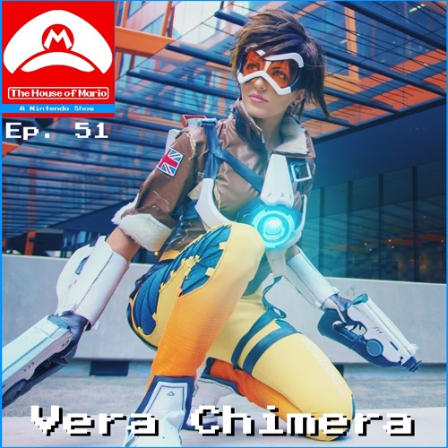 Cosplayer Vera Chimera (Special Guest) - The House of Mario Ep. 51