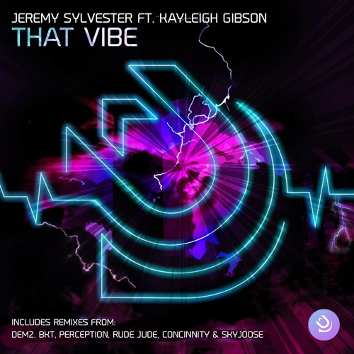 Jeremy Sylvester Ft Kayleigh Gibson - That Vibe (Dem2 ShukDat Mix) - FM