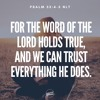 Word on the Way for 07/21/18: Psalm 33:4-5 (Big Daddy Weave )