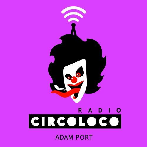 Circoloco Radio 039 - Adam Port