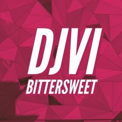 DJVI - Bittersweet [Free Download in Description]