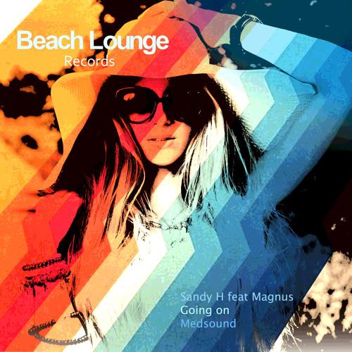Sandy H feat Magnus - Going On    BLR0025