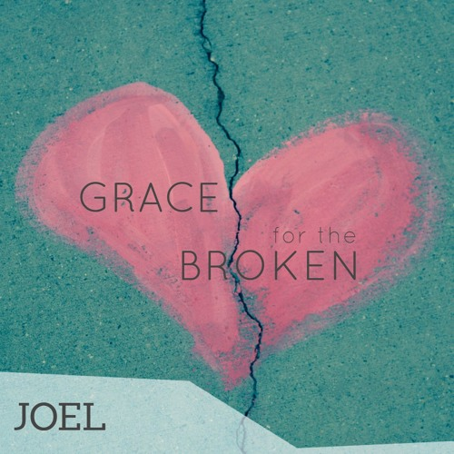 Grace for the Broken