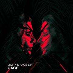 LionX & Face Lift - Cage