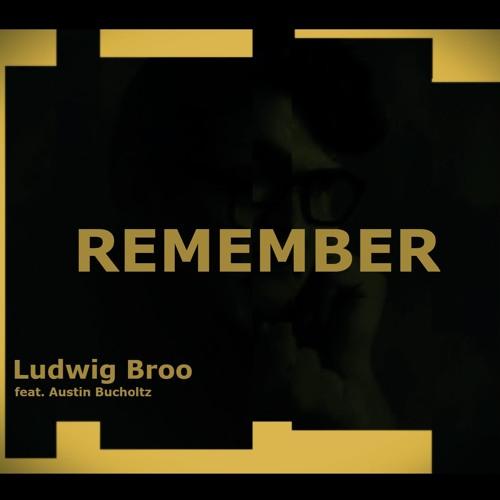Remember feat. Austin Bucholtz