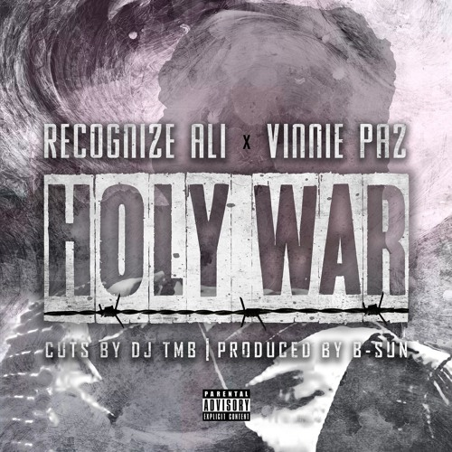 Vinnie Paz x Recognize Ali - Holy War (Prod By B-Sun) Cuts By Dj Tmb by Recognize Ali | Free Listening on SoundCloud
