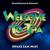 Black Frames & Degaust - Welcome to tha (Space Jam Mix)