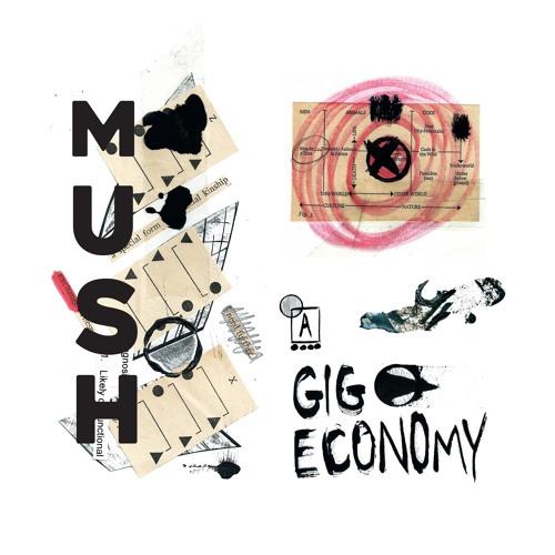 Mush-GIG ECONOMY