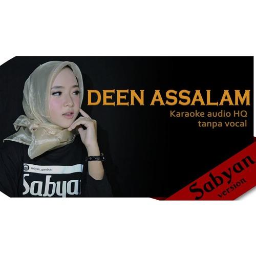 Deen Assalam Sabyan Karaoke HD Tanpa Vocal download FULL Lagu www.smarturl.it/Yundapratama