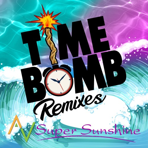 Time Bomb (Radio DJ Mix)