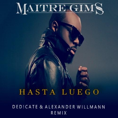 musique maitre gims hasta luego