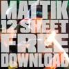 Mattik - 12 Sheet (FREE DOWNLOAD)