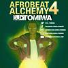 Afrobeat Alchemy 4 (2018 Afrobeats Mix)
