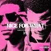 Nice For What (Drake Remix)