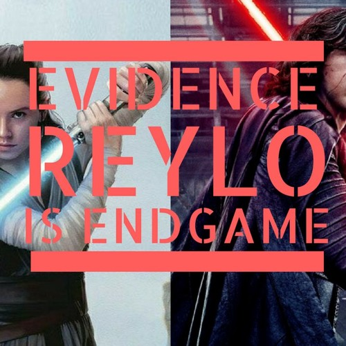 2| Evidence Reylo is Endgame: TFA and Pre-TLJ