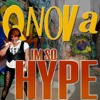 Qnova - I'm so Hype (Original )