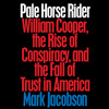 Pale Horse Rider by Mark Jacobson, read by Ray Porter