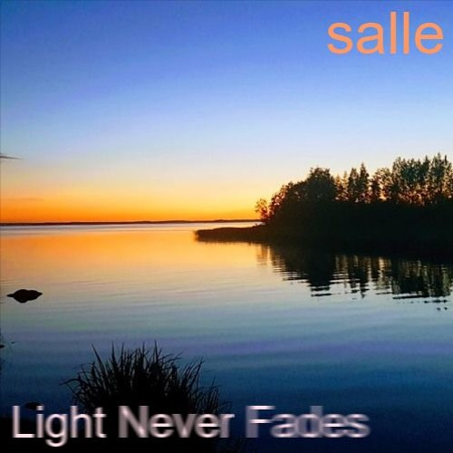 Light Never Fades