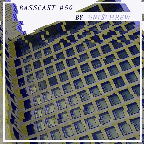 BASSCAST #50 by Gnischrew