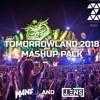 Zeta Network Presents: M4NF & JLENS Tomorrowland 2018 Mashup Pack *Supp. by LUMBERJACK*