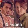 O Jaana - Hamza Malik, Iqra Aziz & Rahat Fateh Ali Khan - 2018