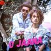 O Jaana - Official Music Video _ Hamza Malik Feat.mp3