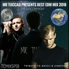 MR TUCCAO Presents Best EDM Mix 2018 (Tribute to Avicii & Chester from Linkin Park) (ft. LOCONHIGH)