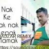 Zizi Kirana Nak Ke Tak Nak Lepak Mamak(Qauzar Remix)