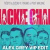 Jackie Chan VS La Menta Alex Grey (VIP EDIT)