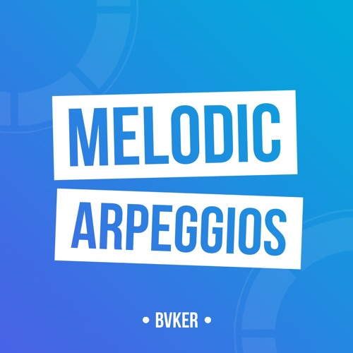 Melodic Arps // Samples, Loops &