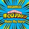 Download MY HERO ACADEMIA OP 5 MAKE MY STORY | [ENGLISH COVER] Mp3